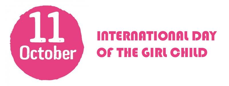 Menyambut International Day of The Girl Child